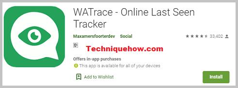 WATrace-Online Last Seen Tracker app